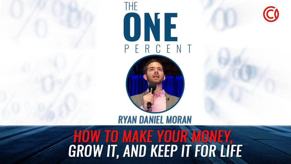 How To Make Your Money, Grow It, And Keep It For Life