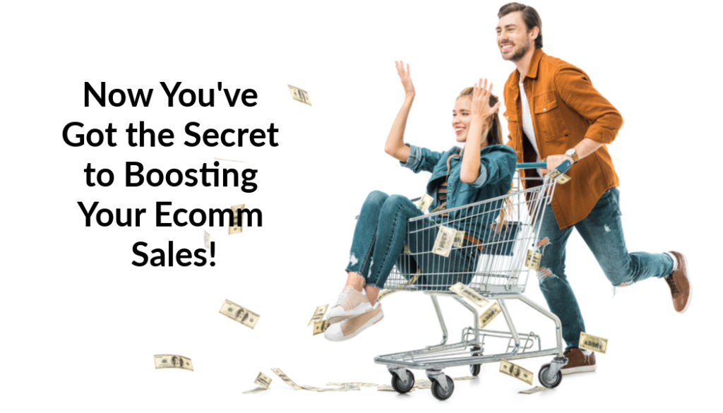 boost your ecommerce sales